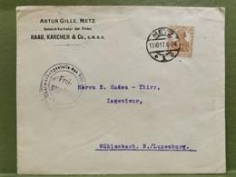 Enveloppe, Oblitéré Metz 1917 WW1 Envoyé Au Luxembourg - Oorlogen