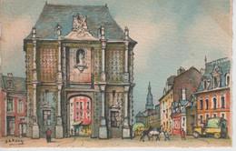 CPA Cambrai - Illustrateur Barday - La Porte Notre-Dame - Cambrai