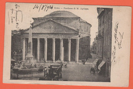 ITALIA - ITALY - ITALIE - 1904 - 2 C - Roma - Pantheon Di M. Agrippa - Viaggiata Da Roma Per Firenze - Pantheon