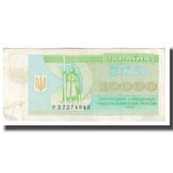 Billet, Ukraine, 10,000 Karbovantsiv, 1995, KM:94a, TTB - Ucraina