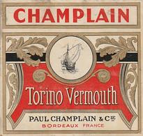 ***  ETIQUETTE *** 19 Eime - Chromo Litho Parafinée - VERMOUTH Champlain TORINO  BORDEAUX - Labels