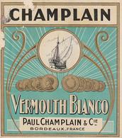 ***  ETIQUETTE *** 19 Eime - Chromo Litho Parafinée - VERMOUTH Champlain BORDEAUX  (petits Défauts ) Voir Scan) - Labels