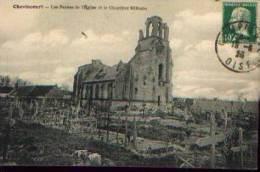 """CHEVINCOURT """"Les Ruines De L'église Et Le Cimetière Militaire"""" (1923) - Other Municipalities"""