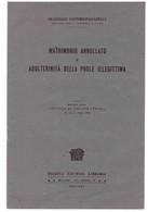 FRANCESCO SANTORO-PASSARELLI: MATRIMONIO ANNULLATO E ADULTERINITA' DELLA PROLE ILLEGITTIMA - Diritto Ed Economia