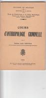 COURS D,ANTHROPOLOGIE CRIMINELLE - Books, Magazines, Comics