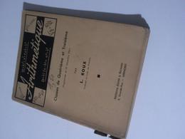 ARITHMETIQUE Par L. Roux (1941) -Classes De Quatrième Et Troisième - Sciences