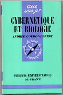 Cybernetique Et Biologie Andrée Goudot-perrot +++BE+++ LIVRAISON GRATUITE - Sciences