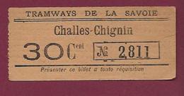 241020A - TICKET TRAM - TRAMWAYS DE LA SAVOIE Challes Chignin 30 Cent N° 2811 - Pub CHOCOLAT LUCERNA - Europa