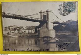CPA - Carte Photo -  Castillon S/ Dordogne - Pont Suspendu 7-1905 - Barque, Personnages - Andere Gemeenten
