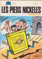 Les Pieds Nickelés Banquiers  N°114 - Pieds Nickelés, Les