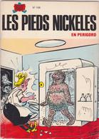 Les Pieds Nickelés En Périgord   EO  N°108 - Pieds Nickelés, Les