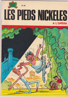Les Pieds Nickelés à L'opéra  EO  N°94 - Pieds Nickelés, Les