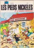Les Pieds Nickelés Et Le Chanvre Berrichon   N°112 - Pieds Nickelés, Les