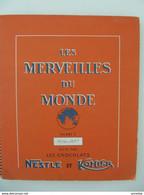 """1956-1957 Images Chocolat Nestlé - Kohler Album """"Les Merveilles Du Monde"""" Complet - Oude Documenten"""