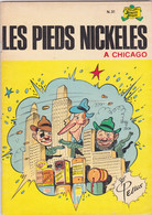 Les Pieds Nickelés à Chicago      N°31 - Pieds Nickelés, Les