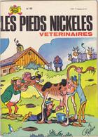 Les Pieds Nickelés Vétérinaires   EO  N°82 - Pieds Nickelés, Les