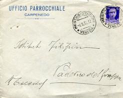 59769 Italia,busta Viagg. 1935 Da Ufficio Parrocchiale Carpenedo, Mestre Stazione A Paderno Del Grappa - Storia Postale