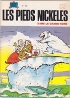 Les Pieds Nickelés Dans Le Grand Nord    N°109 - Pieds Nickelés, Les