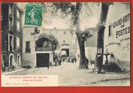 ST-PAUL-de-FENOUILLET ( Pyr.Or)  Place Du Terrier Edit J.PAYRET - Gd Hotel Des Postes-Hotel Tisseyre- 1909 - Sonstige Gemeinden