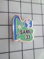 SP09 Pin's Pins / Rare Et De Belle Qualité !!! THEME MEDICAL / SAMU 33 GIRONDE - Geneeskunde