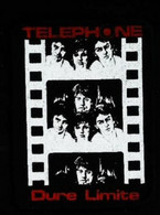 Écusson Tissus GROUPE TELEPHONE - Dure Limite 1982 -Jean-Louis Aubert Louis Bertignac Richard Kolinka Corine Marienneau - Escudos En Tela