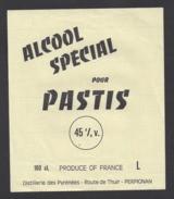 Etiquette  D'Alcool Spécial Pour Pastis  -  Distillerie Des Pyrénées  à  Perpignan  (66) - Labels