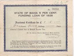 STATE OF BAHIA  5 PER CENT / FUNDING LOAN OF 1928 - Hist. Wertpapiere - Nonvaleurs