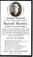 Andachtsbild Sterbebildchen Von Rudolf Rainer Gasthoft U. - Gutsbesitzer In Strass Im Zillertal 12. Oktober 1939 - Devotieprenten