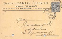 """011369 """"VERONA - BORGO ROMA - FARMACIA DOTT. CARLO FIORINI""""  CART COMM.LE SPED 1920 - Commercio"""