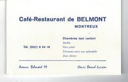Carte Visite Café Restaurant De BELMONT - Montreux - Dim: 12 X 8 Cm - Visitekaartjes