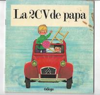 Livre LA 2CV DE PAPA Collection Beaux Contes - Altri
