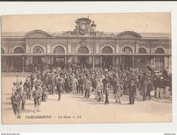11 CARCASSONNE LA GARE CPA BON ETAT - Carcassonne
