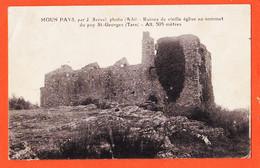 X81579 PUY-SAINT-GEORGES 81-Tarn Ruines Vieille Eglise Sommet 1937 à Lucien GOUT 15e Génie Tou! MOUN PAYS Photo SERVEL - Altri Comuni