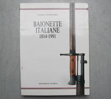Livre Sur Les Baionnettes Italieenes De Cesare Calamandrei - Armes Blanches
