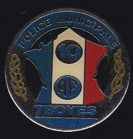 67842-Pin's.Police Municipale De Troyes.Aube. - Policia