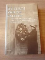 IEPER WESTHOEK 1914-1918 De Stilte Van De Salient. De Herinnering Aan De Eerste Wereldoorlog Rond Ieper. - Guerre 1914-18
