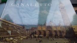 Canaletto KATHARINE BAETJER Harry Abrams 1989 - Esplorazioni/Viaggi