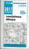 Carte Topographique SOULAINES-DHUYS -3017 OUEST -IGN FRANCE Au 1/25000 (-1980) - Cartes Topographiques