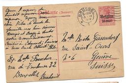 """230 - 83 - Entier Postal Allemand Surchargé """"Belgien"""" Envoyé De Brussels à Genève 1918 - WO1"""