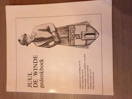 1914-1918 WESTROZEBEKE DIKSMUIDE IJZERBEDEVAART MERCHTEM Juul De Winde Gedenkboek. - Guerre 1914-18