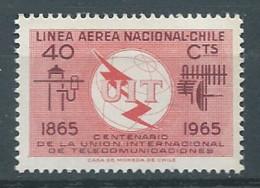 Chili Poste Aérienne YT N°222 Union Internationale Des Télécommunications Neuf ** - Chile
