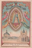 Notre Dame De Bonsecours - Belgique - - Devotieprenten