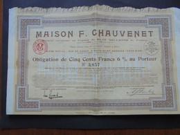FRANCE - 21 - NUITS ST GEORGES 1929 - MAISON F. CHAUVENET - OBLIGATION DE 500 FRS 6% - Hist. Wertpapiere - Nonvaleurs