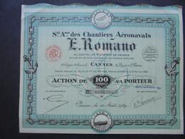 FRANCE - 06 - CANNES 1929 - CHANTIERS AERONAVALS E. ROMANO - ACTION DE 100 FRS - Hist. Wertpapiere - Nonvaleurs