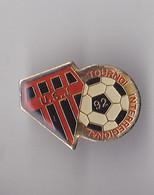 PIN'S THEME FOOTBALL  TOURNOI INTERNATIONAL DE L ' U S JOIGNY - Football