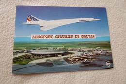 AEROPORT ROISSY CHARLES DE GAULLE ...ET CONCORDE - Aérodromes
