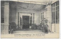 D 83.  LE LAVANDOU. AIGUEBELLE.  DOMAINE D AIGUEBELLE  UNE ENTREE DE L HOTEL STATION LA FOSSETTE AIGUEBELLE - Le Lavandou