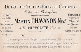 15  ST HIPPOLYTE   Carte De Visite MARTIN CHAVANON  Marchand De Toile - Sonstige Gemeinden