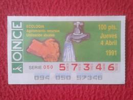 SPAIN CUPÓN DE LA ONCE LOTTERY LOTERÍA LOTERIE 1991 ECOLOGÍA ÉCOLOGIE ECOLOGY AGOTAMIENTO RECURSOS UTILIZACIÓN ABUSIVA.. - Lotterielose