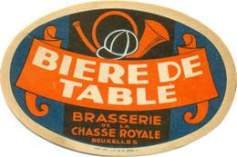 Oud Etiket / Ancienne étiquette Bier Bièrre : Bière De Table - Brasserie De La Chasse Royale Bruxelles - Bier
